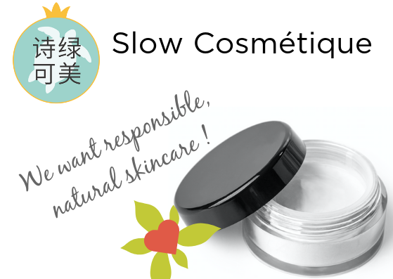 Slow Cosmetique China Motto